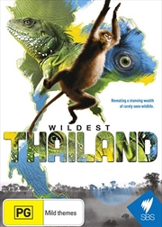 Wildest Thailand