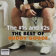 No. 1's and No. 2's The- The Best Of Buddy Goode