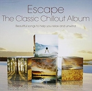 Escape - The Classic Chillout Album