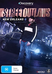 Street Outlaws - New Orleans - The Big Easy