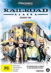Railroad Alaska - Season 2