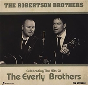 Celebrating The Hits Of The Everly Brothers - Special Edition