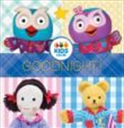 Abc Kids Goodnight