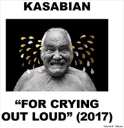 For Crying Out Loud - Deluxe Edition