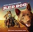 Red Dog: Music From The Movie (Soundtrack)