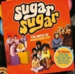 Sugar Sugar: Birth Of Bubblegum Pop (Various)