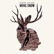 Happy To You (Miike Snow)
