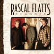 Changed: Deluxe Edition (Rascal Flatts)