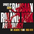 Spirits Up Above: The Atlantic Years 1965-1976 (Rahsaan Roland Kirk)