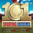 101 Sporting Anthems (Various)