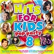 Hits For Kids Pop Party 8 (Various)