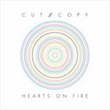 Hearts On Fire (Cut Copy)