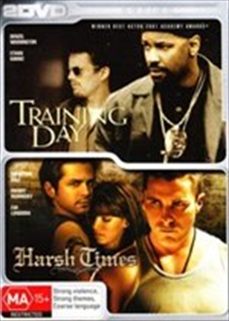 Training Day / Harsh Times