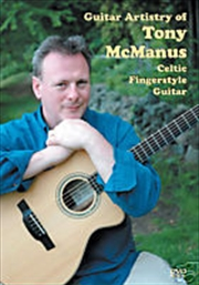 Guitar Artistry of Tony McManus: Celtic Fingerstyle Guitar | DVD