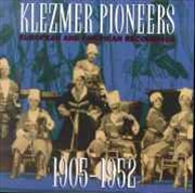 Klezmer Pioneers: European And | CD