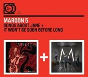 Songs About Jane / It Wont Be Soon Before Long | CD