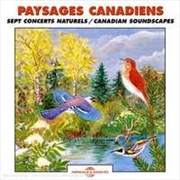 Paysages Canadiens Sept Concerts Naturels Canadian