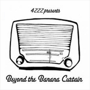Beyond The Banana Curtain