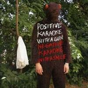 Positive Karaoke With A Gun Negative Karaoke With A Smile | CD