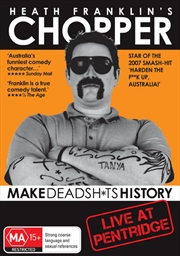 Heath Franklin's Chopper:  Make Dead Sh*ts History | DVD