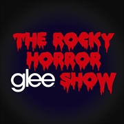 Glee The Music; Rocky Horror Glee Show