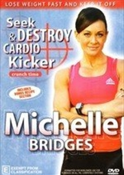 Michelle Bridges: Crunch Time Seek And Destroy | DVD