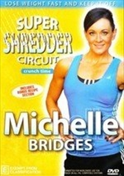 Michelle Bridges: Crunch Time Super Shredder Circuit | DVD