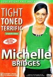 Michelle Bridges: Crunch Time Tight Toned And Terrific | DVD