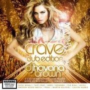 Crave: Club Edition | CD