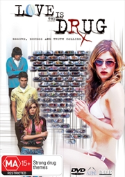 Love Is The Drug | DVD