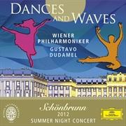 Dances & Waves: Schoenbrunn - 2012 Summer Night Concert | CD
