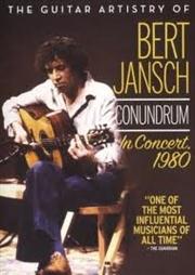 Guitar Artistry Of Bert Jansch Conundrum In Concert 1980 | DVD