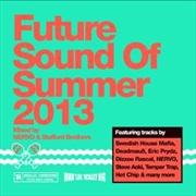 Future Sound of Summer 2013