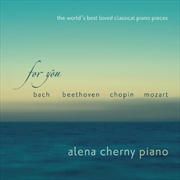 For You: The World's Best Loved Classical Piano Pieces | CD