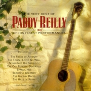 Very Best Of Paddy Reilly: 30 Of His Finest Performances