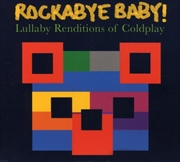 Rockabye Baby: Lullaby Renditions Of Coldplay | CD