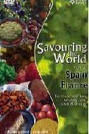 Savouring The World; V2: Spain And France
