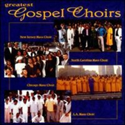 Greatest Gospel Choirs (Import)