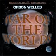 War Of The Worlds: Original Radio Broadcast