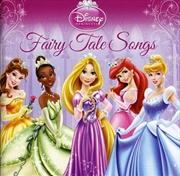 Disney Princess: Fairy Tale Songs (Import) | CD