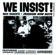 We Insist Freedom Now Suite | CD