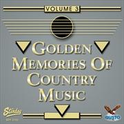 Golden Memories Of Country Music  | CD