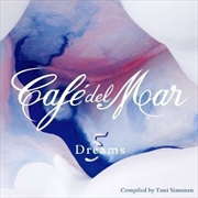 Cafe Del Mar Dreams: Vol 5
