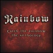 Catch The Rainbow Anthology,   CD