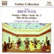 Brouwer: Sonata, Hika, Suite No 2 | CD