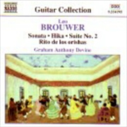 Brouwer: Sonata, Hika, Suite No 2
