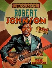 Guitar Of Robert Johnson (3 Dvd Set)