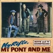 My Rifle My Pony And Me | CD