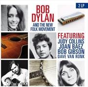 Bob Dylan & The New Folk Movement   Vinyl