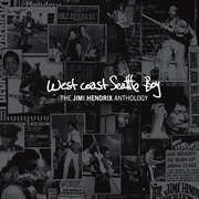West Coast Seattle Boy: Jimi Hendrix Anthology